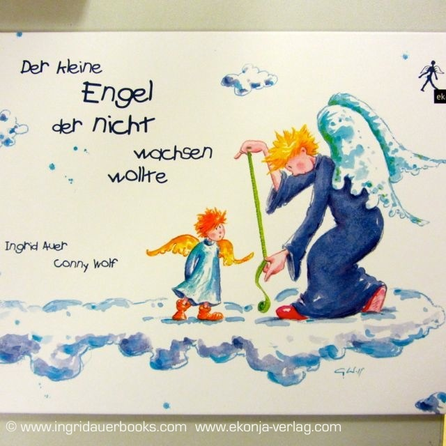 """Der kleine Engel der nicht wachsen wollte"" (The little angel who didn't want do grow) - Angel book for kids, illustrated by Conny Wolf; available in GERMAN and DUTCH language  www.ekonja-verlag.com"