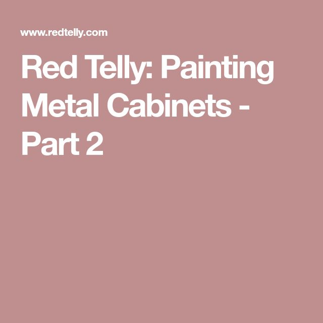 Red Telly: Painting Metal Cabinets - Part 2
