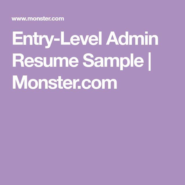 Entry-Level Admin Resume Sample | Monster.com
