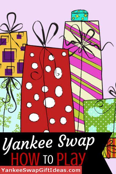 Yankee Swap Rules                                                                                                                                                                                 More