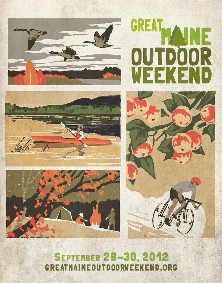 Great Maine Outdoor Weekend 2012. Poster art created by Maine Artist and L.L.Bean Graphic Designer Peter Selmayr: Maine Artists, Outdoor Weekend, Art Create, Events Posters, Graphics Design, Posters Art, Weekend 2012, Maine Outdoor, Outdoor Posters