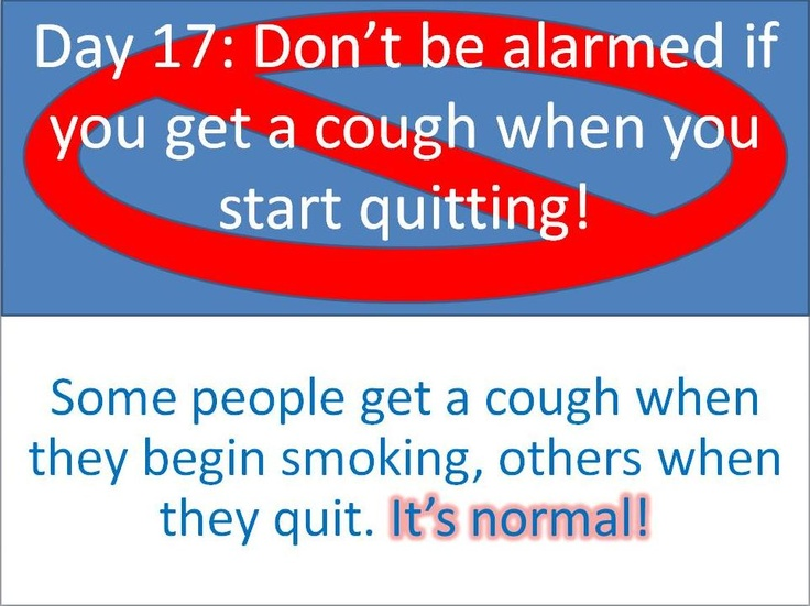 #Stoptober Day 17 - Don't be alarmed if you get a cough when you start quitting! Some people get a cough when they begin smoking, others when they quit. It's normal!