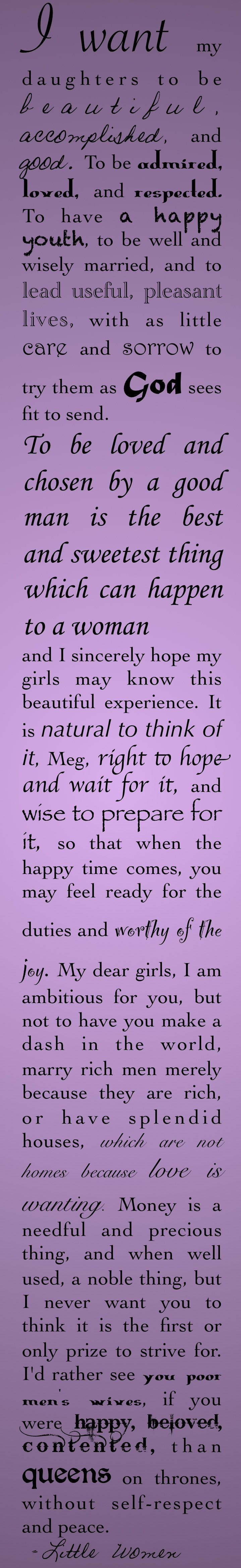 The Best Wishes. Marmee, Little Women, Louisa May Alcott She is so wise and lovely....like my own Marmee :)