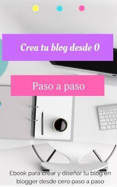 Un blog en blogger paso a paso. Crea y diseña tu blog en blogger desde cero paso a paso con esta guía. como empezar un blog como crear un blog, del hobby al negocio, blogger, bloggin tips