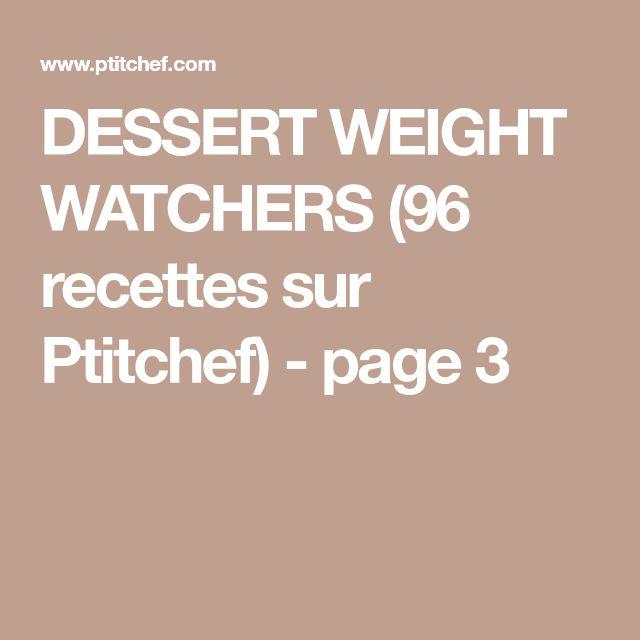 DESSERT WEIGHT WATCHERS (96 recettes sur Ptitchef) - page 3