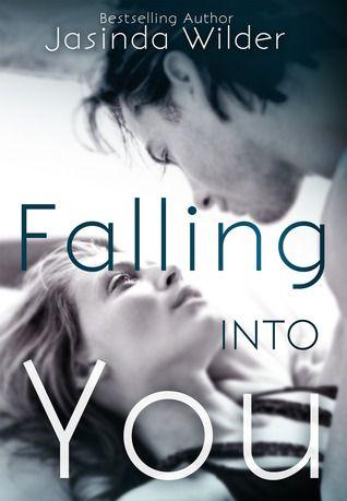 Falling into you. Book by Jasinda Wilder