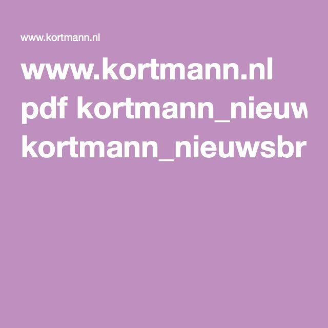 www.kortmann.nl pdf kortmann_nieuwsbrief_0910.pdf
