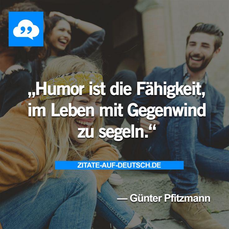 #Fähigkeit, #Gegenwind, #Humor, #Leben, #GünterPfitzmann