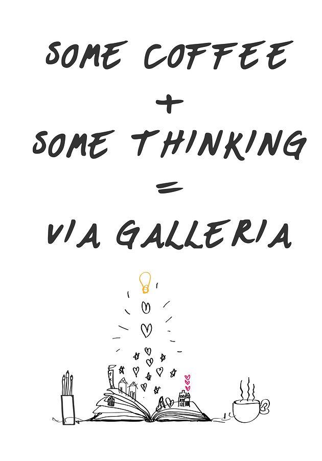 Via Galleria | Blog - Coffee!