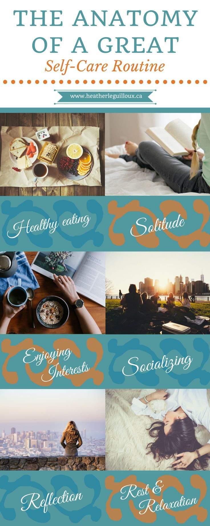 Blog article @hleguilloux focusing on six fundamental areas of a self-care routine including: healthy eating | solitude | interests | socializing | reflection | rest & relaxation - includes links & resources to help build your own great self-care routine!
