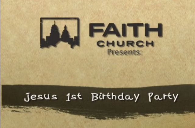Jesus 1st Birthday Party (Kids Video) by Faith Church. For Christmas 2011, Faith Church recorded this inspirational kids video that compellingly communicates the story of the birth of Jesus Christ!