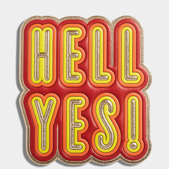 Anya Hindmarch Hell Yes! Oversized Leather Sticker