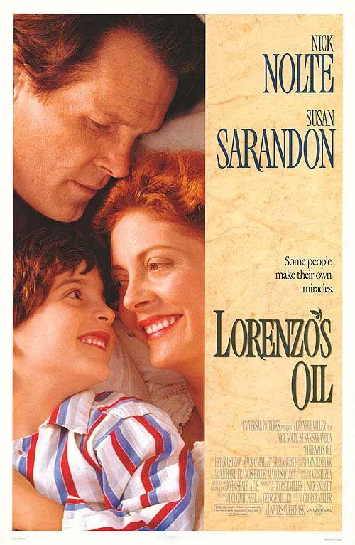 Lorenzo's Oil -- So sad, yet so good. Must see movie 2 of 3