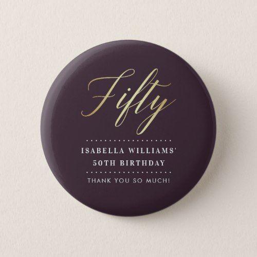 Simple Elegance | Gold Fiftieth Birthday Thank You Pinback Button