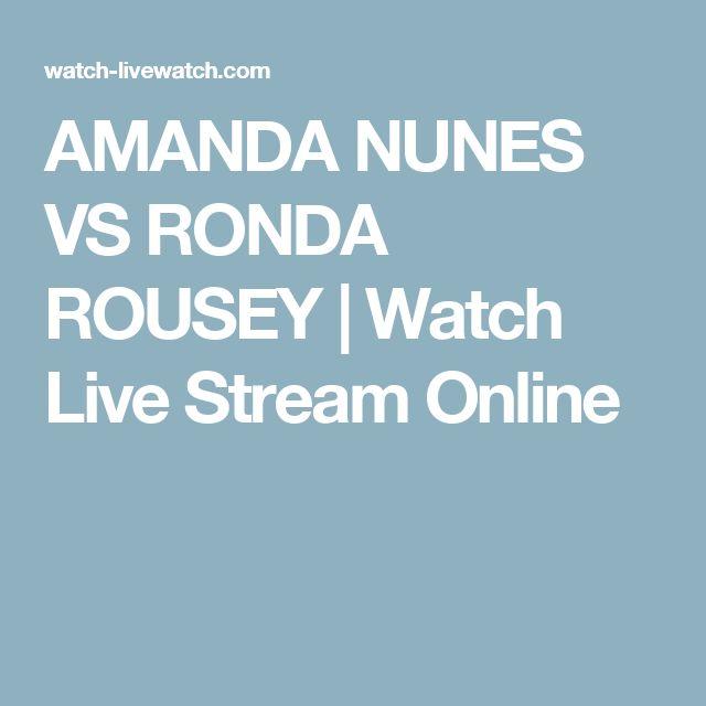AMANDA NUNES VS RONDA ROUSEY | Watch Live Stream Online
