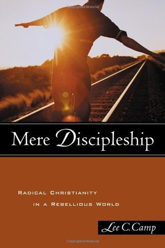 Mere Discipleship: Radical Christianity in a Rebellious World by Lee C. Camp, http://www.amazon.com/dp/1587430495/ref=cm_sw_r_pi_dp_fTLHpb1P04VRM