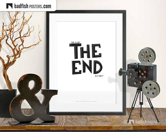 The End Print Alternative Movie Poster Closing Credits