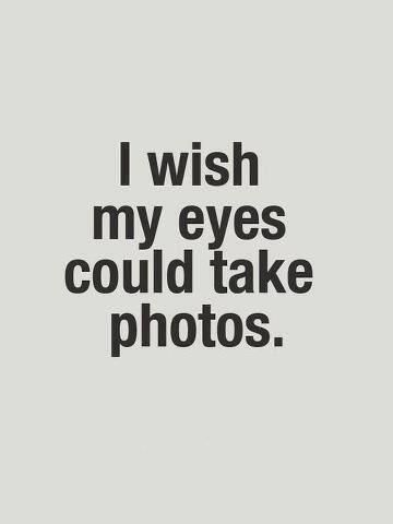 I wish my eyes could take photos..... We wish it also http://www.beautiesfactory.co.uk/