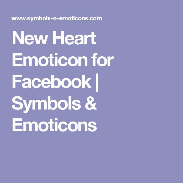New Heart Emoticon for Facebook | Symbols & Emoticons
