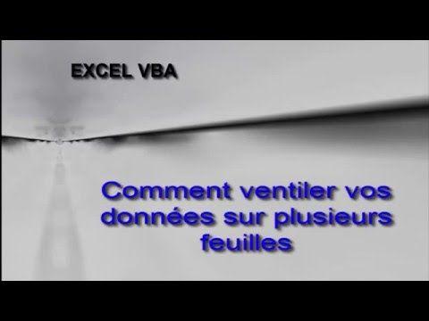 Excel VBA - Comment ventiler des données sur plusieurs feuilles
