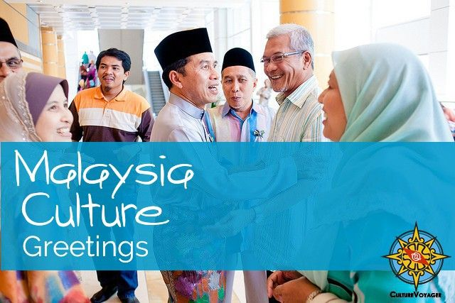 Among Malays, a person entering a room will individually shake hands with (men) or embrace (women)...