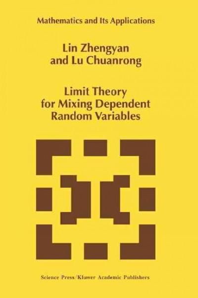 Limit Theory for Mixing Dependent Random Variables