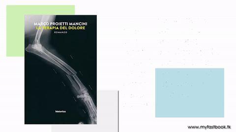 La terapia del dolore di Marco Proietti Mancini Historica Edizioni