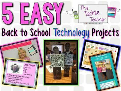 5 EASY Back to School Technology Projects