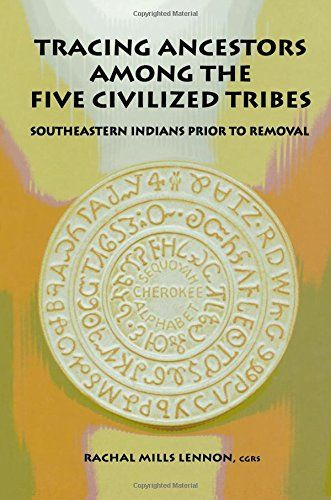 Tracing Ancestors Among the Five Civilized Tribes Brand: ...