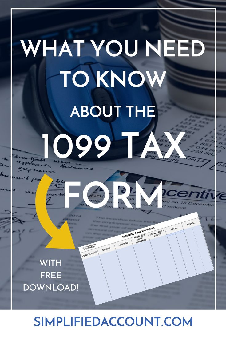 Everything you need to know about the 1099 Tax form plus a FREE worksheet!
