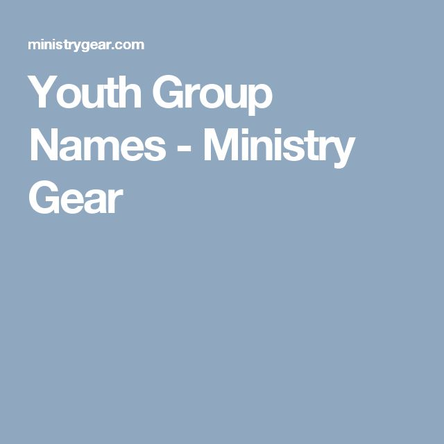 Youth Group Names - Ministry Gear