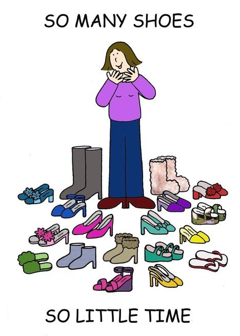 So Many Shoes, So Little Time, Birthday, Love Shoes Cartoon. card – Art drawings