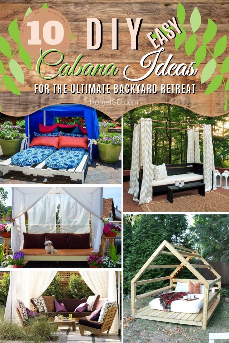 10 Easy Diy Cabana Ideas For The Ultimate Backyard Retreat Backyard Backyard Retreat Outdoor Canopy Bed,Interior Small Cottage Designs