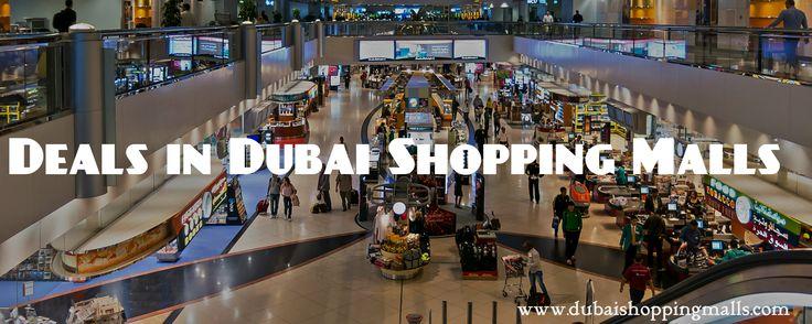 Deals in Dubai Shopping Mall, Shopping offers in Dubai Mall, Shopping Deals in Dubai Malls, Offers in Dubai Shopping Malls, Dubai Shopping Mall Offers