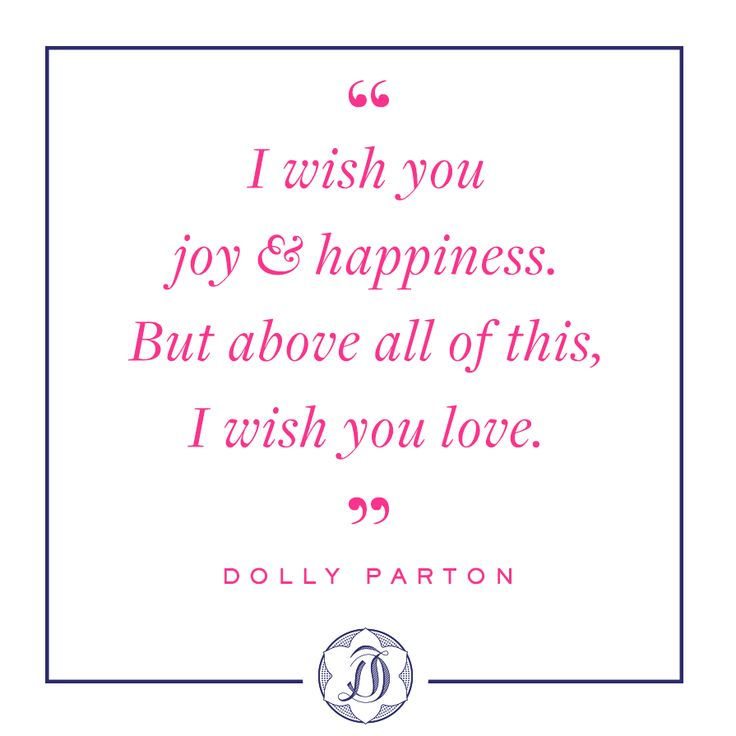 Dolly Parton quotes about joy, happiness and love