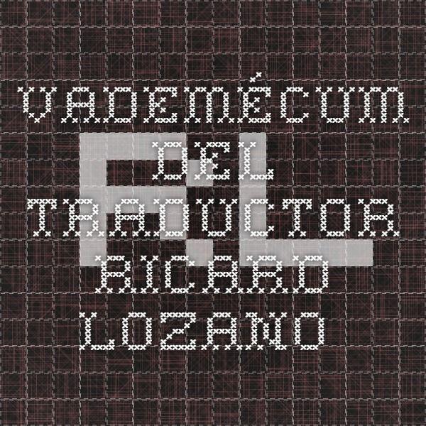 Vademécum del traductor - Ricard Lozano