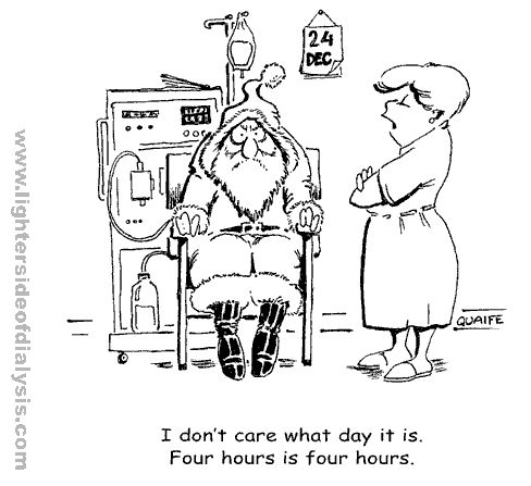 dialysis humor | ... The Lighter Side of Dialysis (Jazz Communications) , with permission