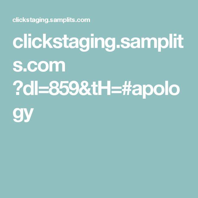clickstaging.samplits.com ?dl=859&tH=#apology