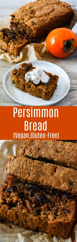 Vegan Persimmon Bread, perfect holiday recipe, also gluten-free.