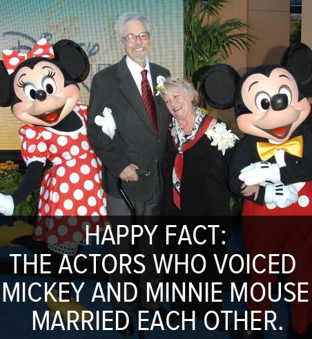 Happy fact: The actors who voiced Mickey Mouse and Minnie Mouse married each other. Wayne Allwine and Russi Taylor were married in real life.