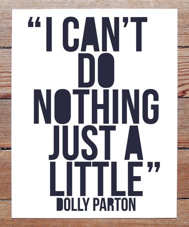 Another great find on #zulily! 'Can't Do Nothing' Dolly Parton Print #zulilyfinds
