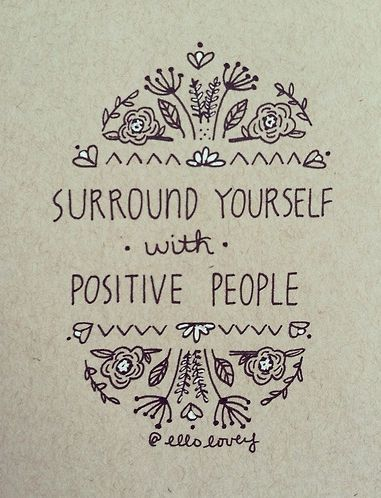 Surround yourself with POSITIVITY | thesimplylivingblog.com