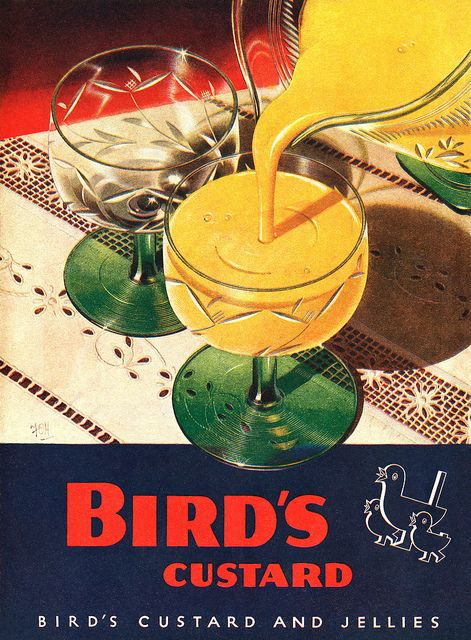 """Mum's made a pud and the pud is twice as good with Bird's creamy custard to make the sweet complete"" - 1960's advertising jingle."