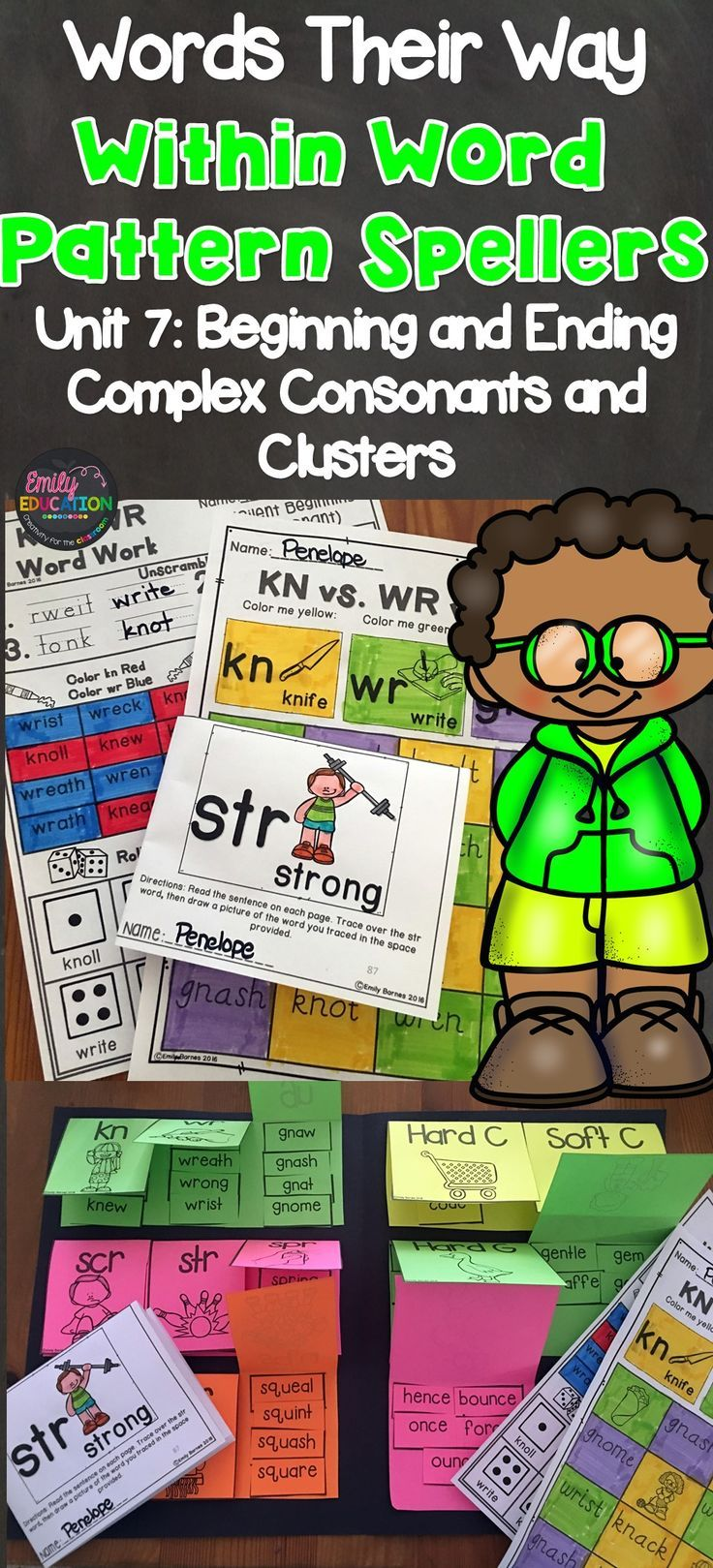 Words Their Way Within Word Pattern Spellers Unit 7: Beginning and Ending Complex Consonants and Consonant Clusters