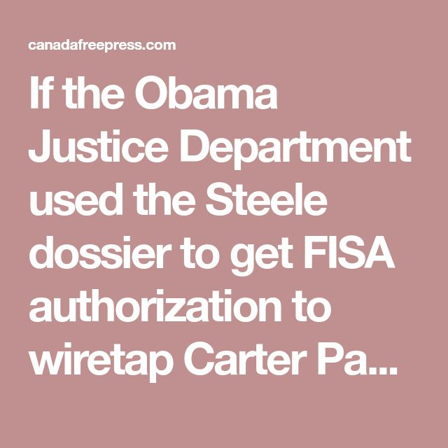 If the Obama Justice Department used the Steele dossier to get FISA authorization to wiretap Carter Page, this is not only every bit as bad as Watergate, it's worse. Because they not only did the exact same thing - listening in on the opposing party's campaign - but they abused the apparatus of law enforcement in order to do it. That's why it's so important that we find out what was in that FISA application, and why it's so suspicious that Rosenstein and Wray are doing everything they can…