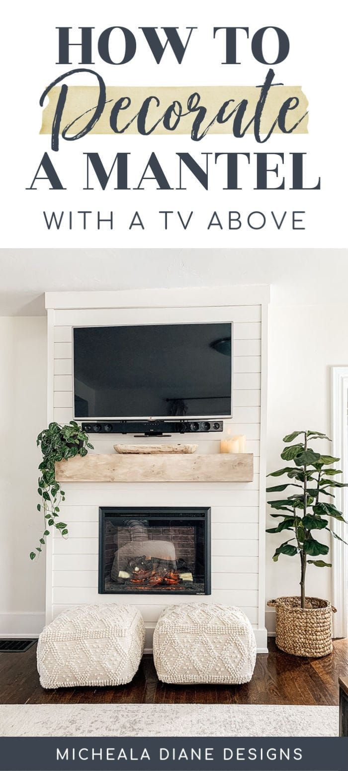 How To Decorate A Mantel With A Tv In 2020 Fireplace Mantle
