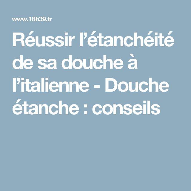 Les 25 meilleures id es de la cat gorie etancheite douche - Etancheite douche italienne ...