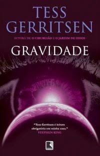308 best livros images on pinterest romance romances and romantic bebendo livros gravidade tess gerritsen fandeluxe Images