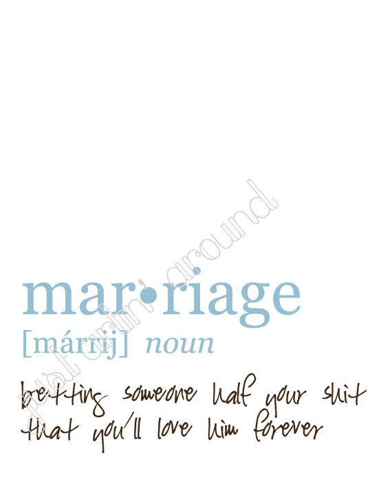 Marriage Humorous Definition 8x10 by JustArtinAround on Etsy, $15.99