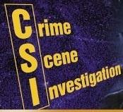 CSI- I watch them all!: Crime Scene